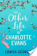 Book Review | The Other Life of Charlotte Evans by Louisa George
