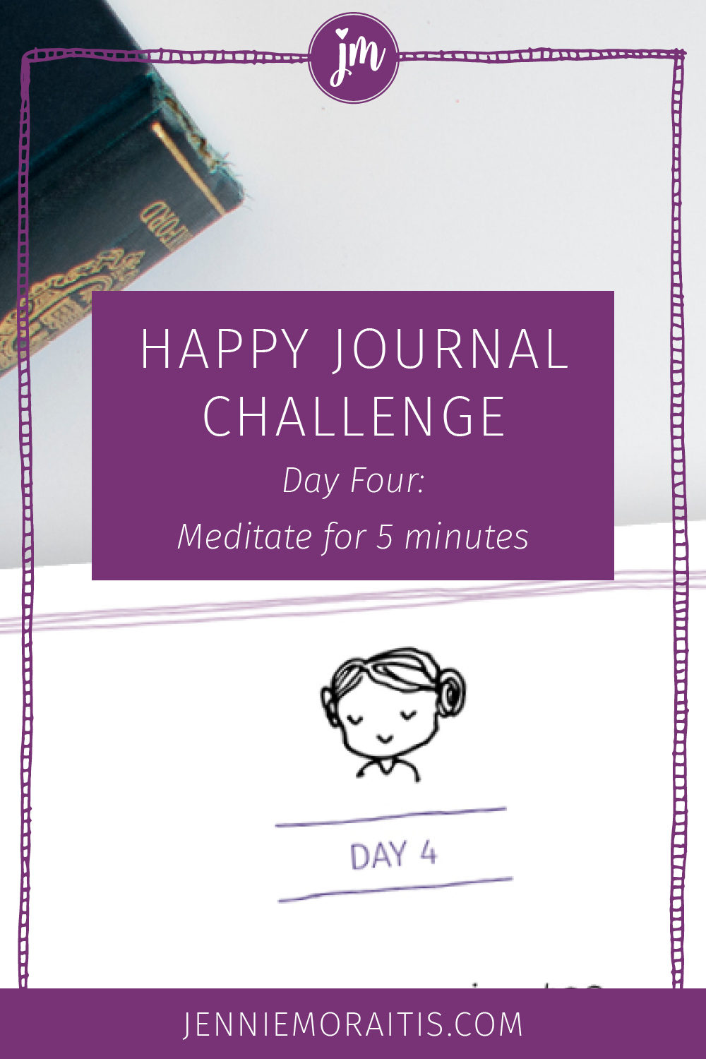Grow your mindfulness and happiness muscles with the happy journal challenge! Today we're going to take some time for meditation. Ah, deep breaths. Download your booklet and click to watch today's video.