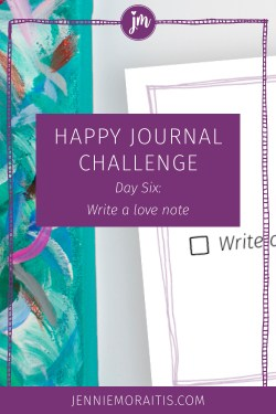 Let's write a love note! I love this prompt for the happy journal challenge! You don't have to wait until Valentine's Day to write a love note to someone. Click through to watch the video and join us!