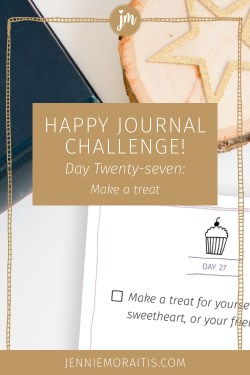 Today's prompt for the happy journal challenge is to make a treat for a friend or sweetheart! Let's pass on the love and happiness in this simple way.