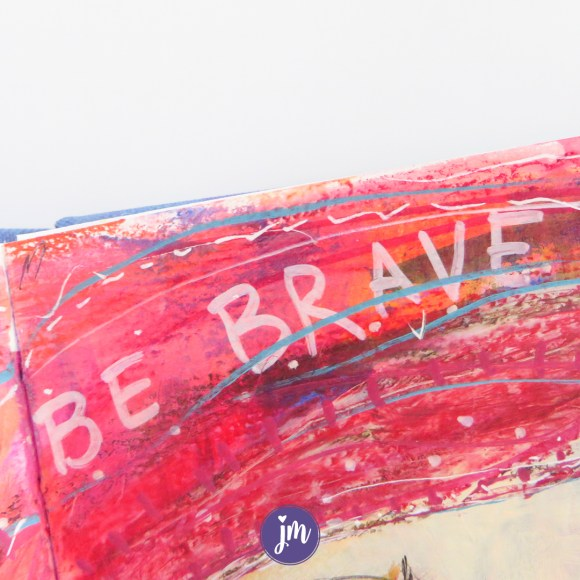Be Brave. So good. It's hard to step out of my comfort zone when I'm creating, even if it's kind of silly to admit. I need to remember that all of those little steps matter. And they change how I see my life in general too! #artjournaling #bravegirl
