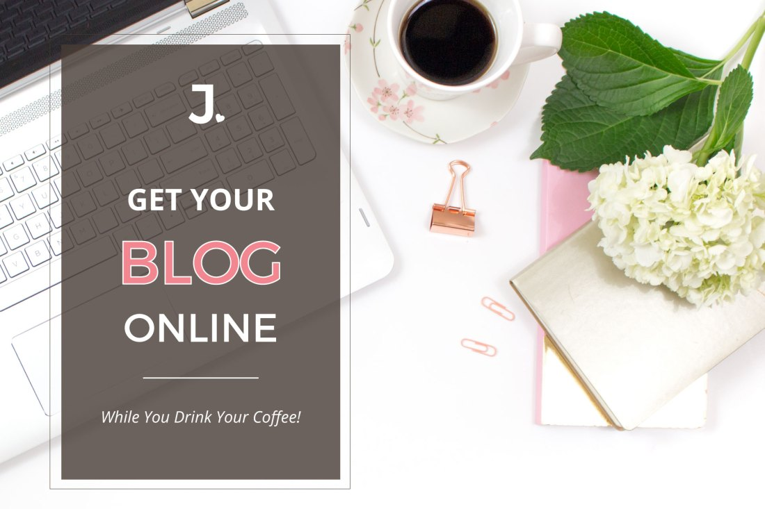 Get your blog online in 20 minutes with these 3 easy steps: Purchase Domain and Hosting, Install WordPress, and add content! Jennifer-Franklin.com.