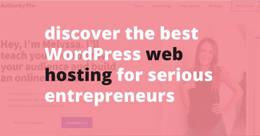 best wordpress web hosting for serious entrepreneurs | Jennifer-Franklin.com