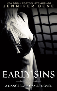 Early Sins (Dangerous Games Prequel)