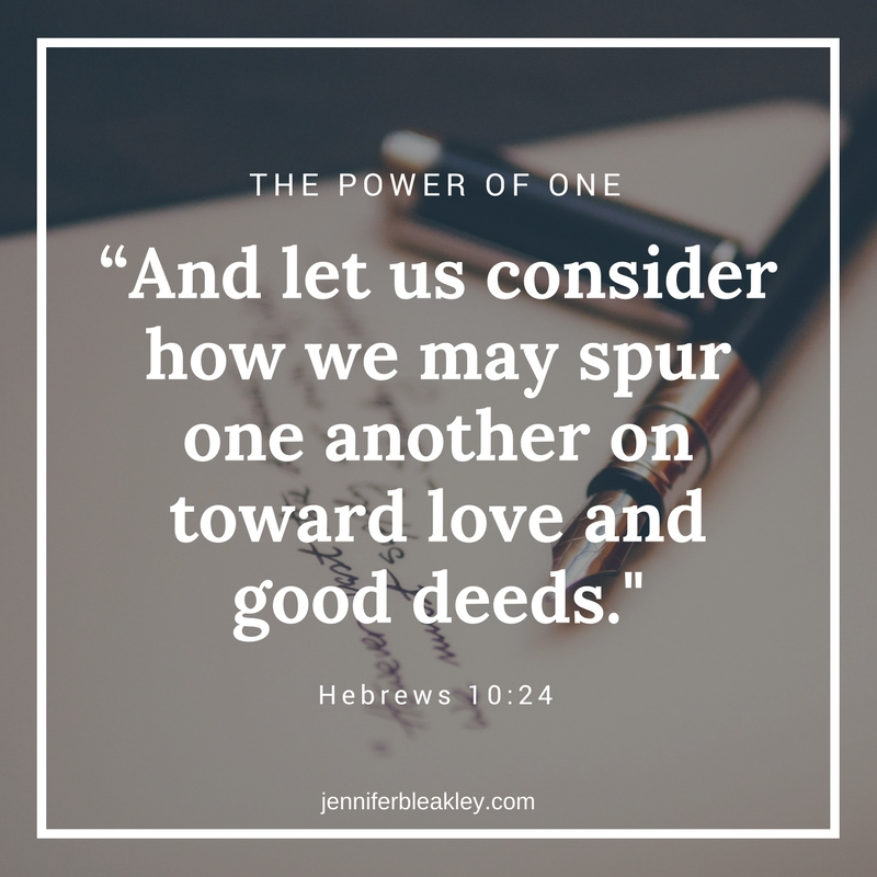 """And let us consider how we may spur one another on toward love and good deeds."