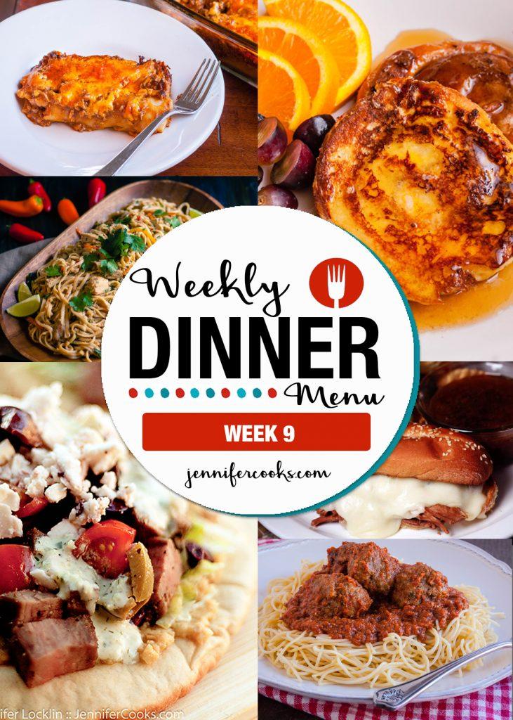 Weekly Dinner Menu Week 9 | Jennifer Cooks