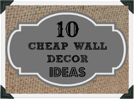 I have some really neat cheap wall decor ideas to share with you! Iu0027m so excited to share them with you! Cheap decorating ideas doesnu0027t mean it has to look ...  sc 1 st  Jennifer Decorates & Cheap wall decor ideas that donu0027t LOOK cheap!