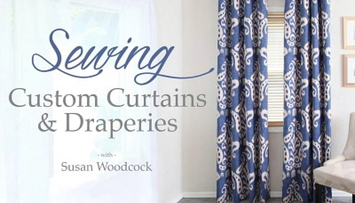 Make professional custom drapes!