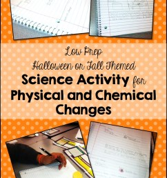Easy No Prep Physical and Chemical Changes Activity for Fall - Teaching  with Jennifer Findley [ 1527 x 916 Pixel ]