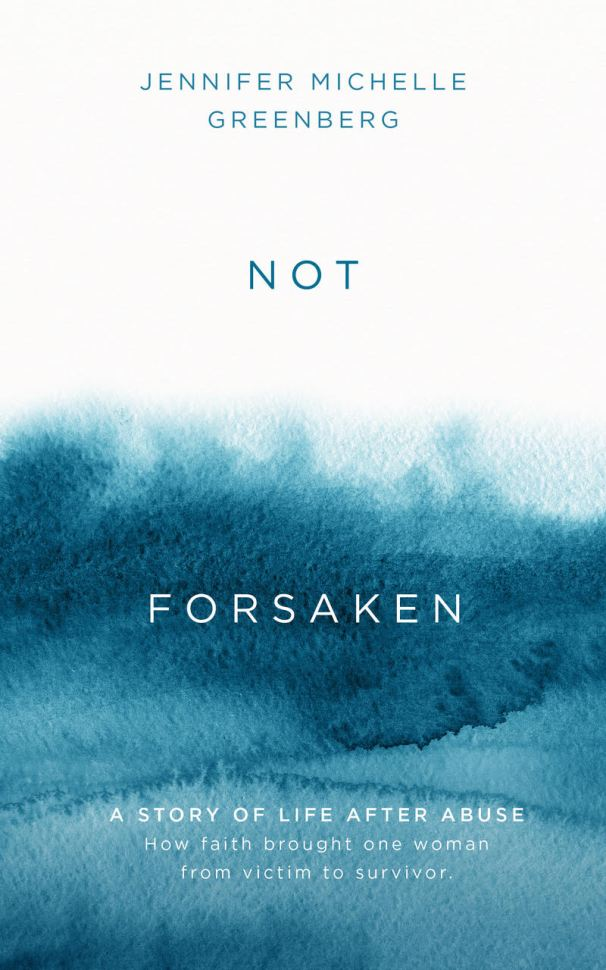 Not Forsaken by Jennifer Michelle Greenberg 2