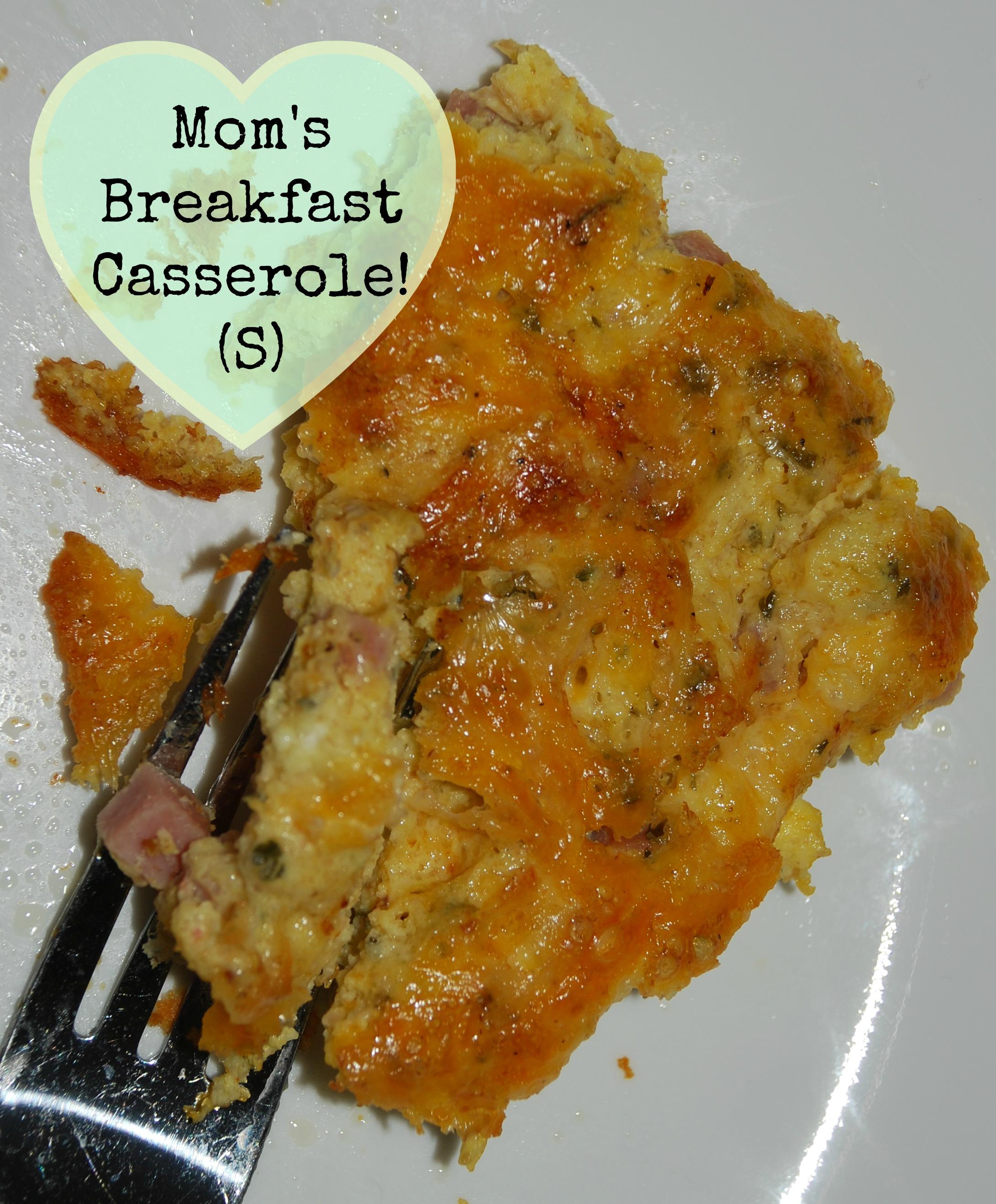 Mom's Breakfast Casserole! (S)
