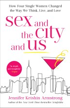 'Sex and the City and Us' Is Burlington County Library's One Book, One Summer Pick