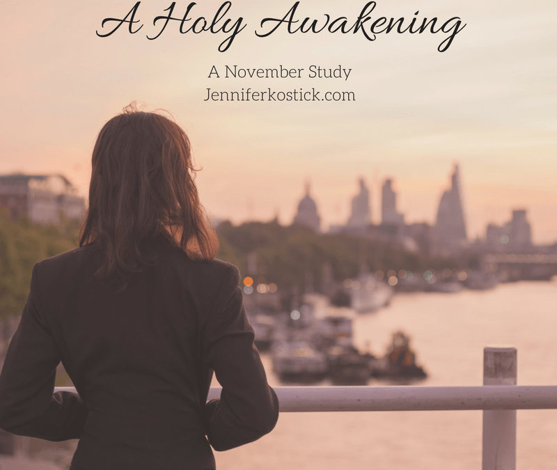 A Holy Awakening (A new study announcement)