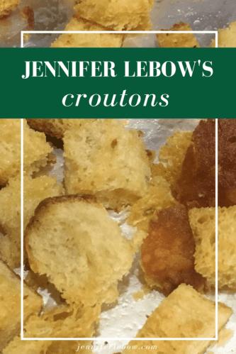 Jen LeBow's Croutons