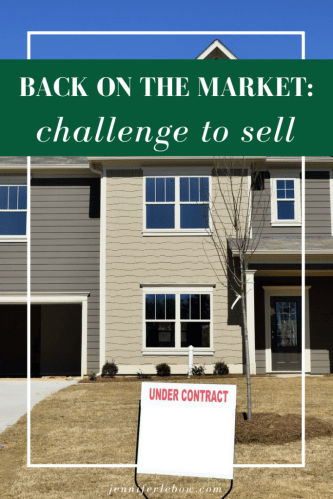 Back on the Market: Hard to Sell