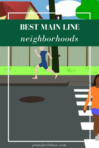 Best Philadelphia area family neighborhoods