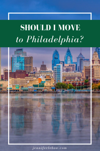 Should I relocate to Philly?