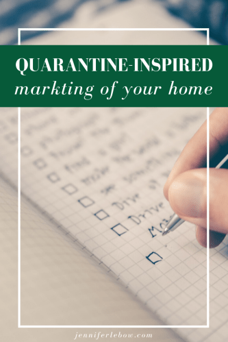 Marketing your house with a quarantine mind set