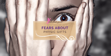 Fears about psychic gifts