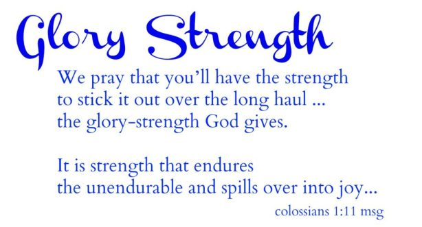 God Gives Strength Blessings