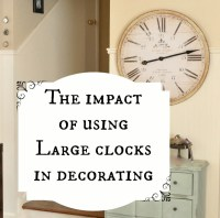 The impact of using large clocks in decorating ...