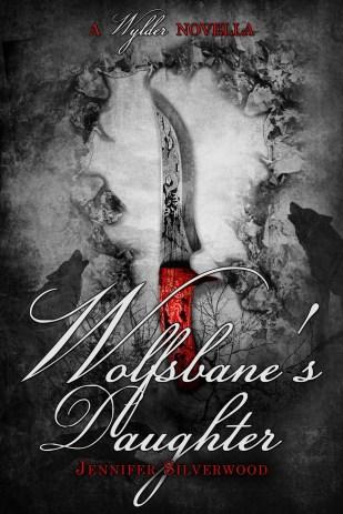 Wolfsbane's Daughter