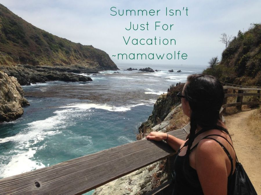 Summer Isn't Just For Vacation