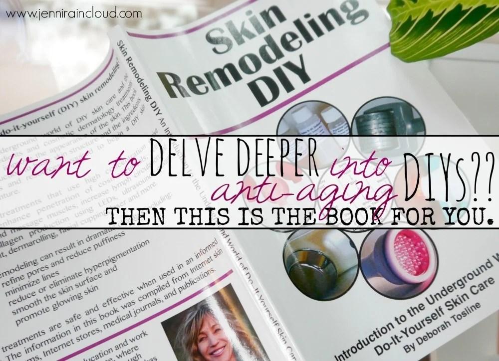 Skin Remodeling DIY