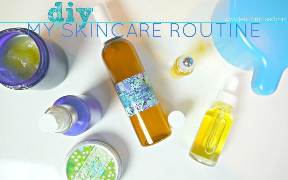 My DIY Skin Care Routine