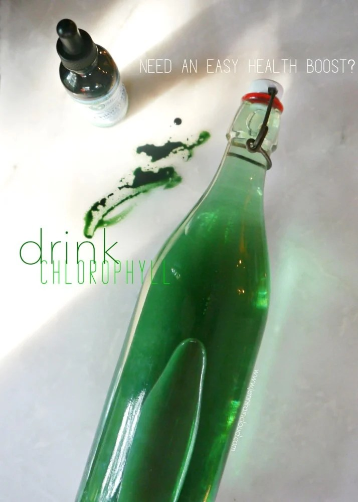 the benefits of drinking chlorophyll