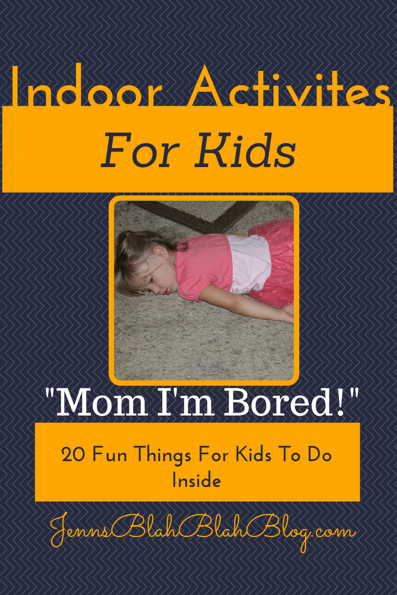 Indoor Activities for Kids 20 Fun Things For Kids To Do In The House