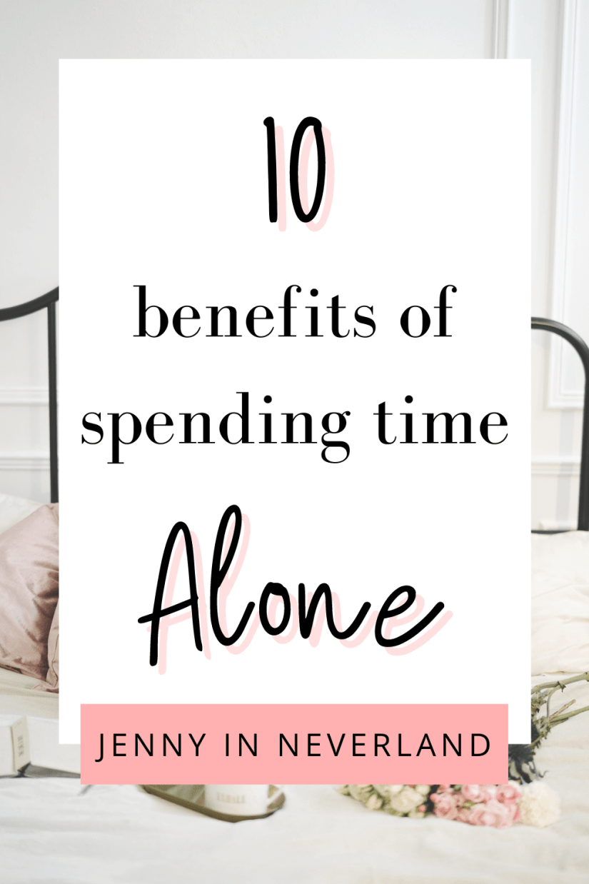 Benefits of spending time alone