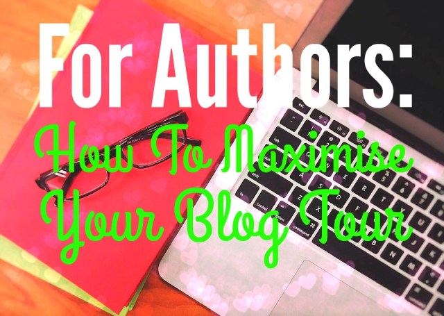 for-authors-how-to-maximise-your-blog-tour