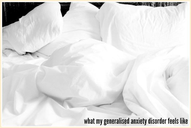 what-my-generalised-anxiety-disorder-feels-like