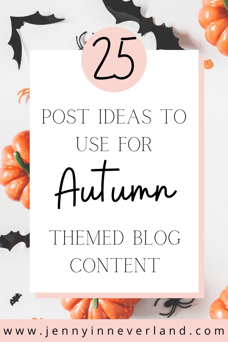 Fall Blog Post Ideas
