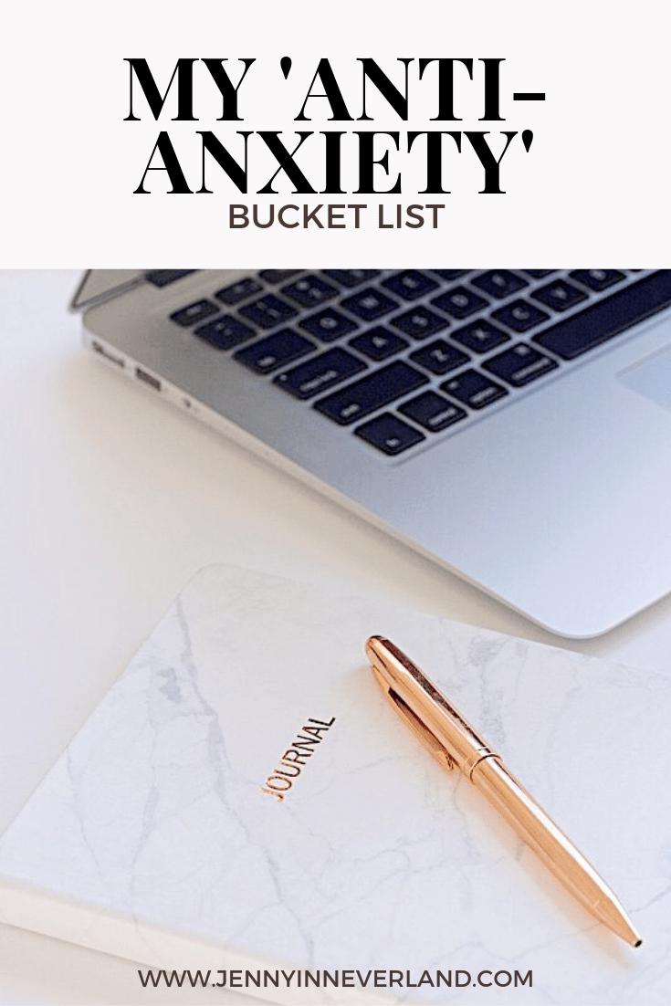 My 'Anti-Anxiety' Bucket List * · Jenny in Neverland