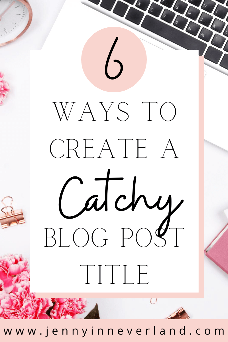 catchy blog post titles