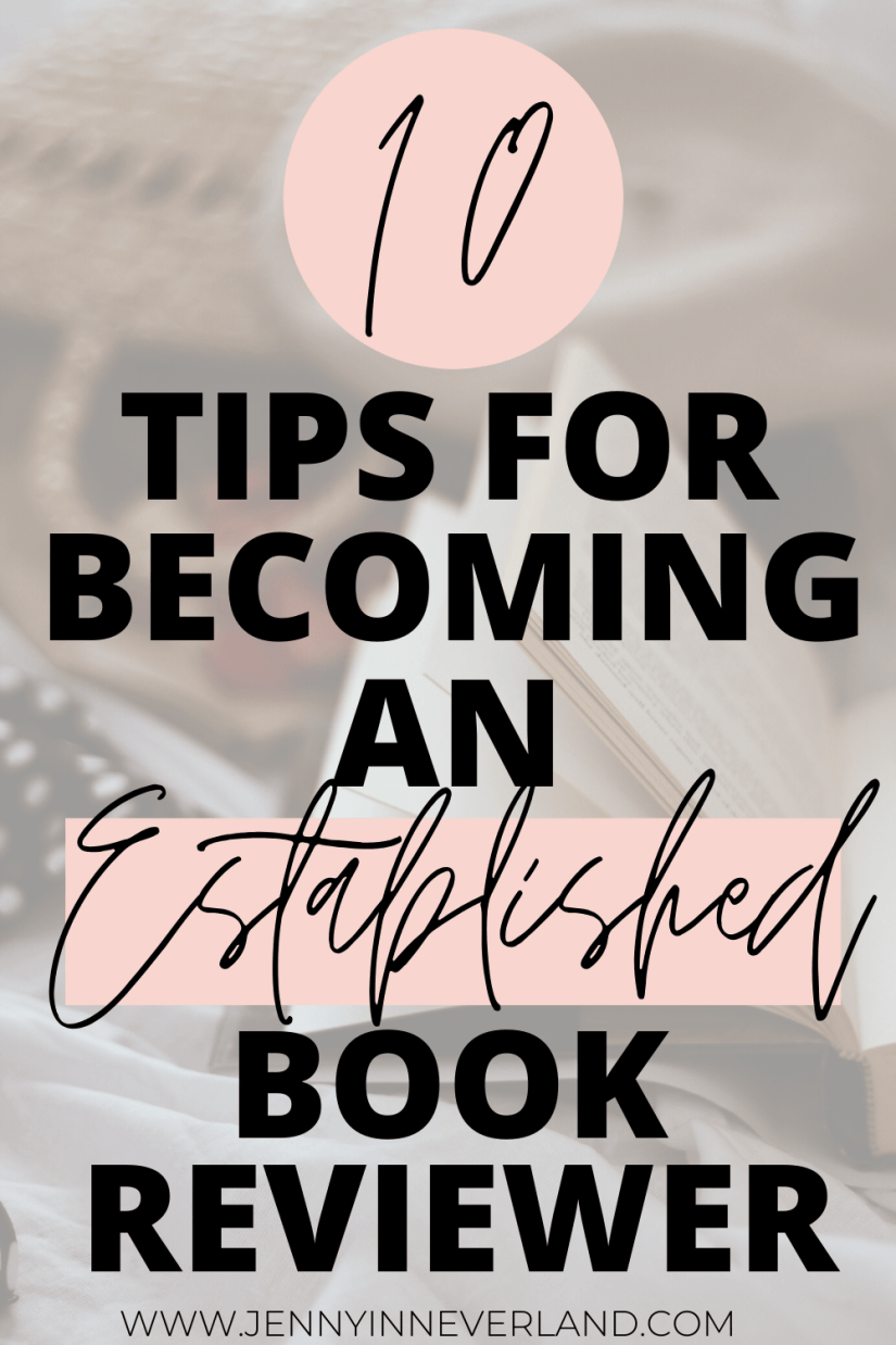 Pinterest image that says 10 tips for becoming an established book blogger and reviewer