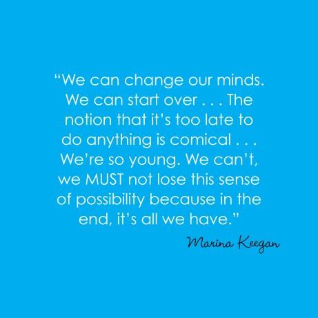 MarinaKeegan Quote