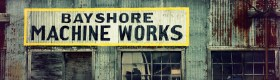 Bayshore Machine Works