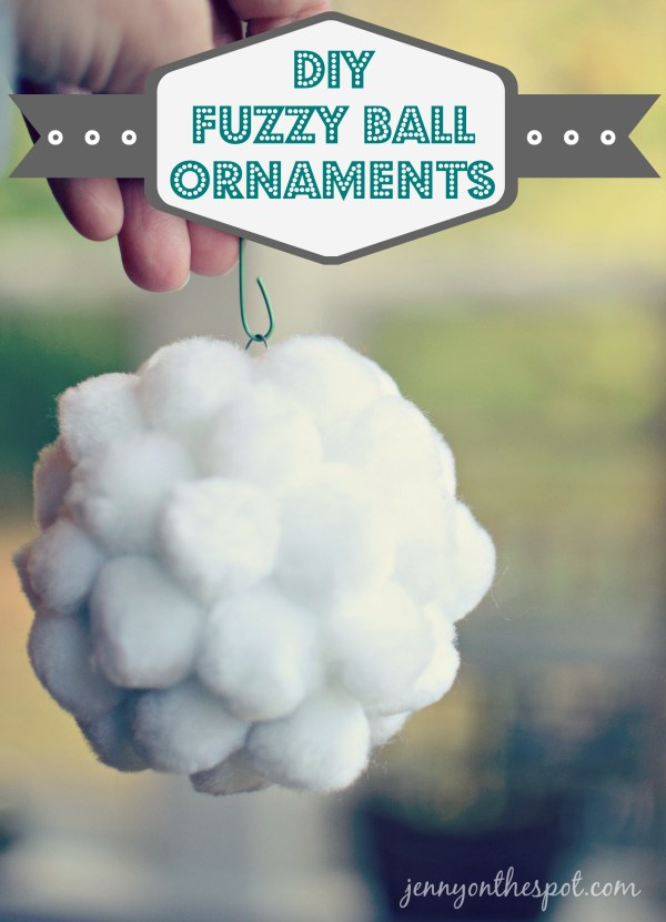 Fuzzyball Christmas Ornaments via @jennyonthespot