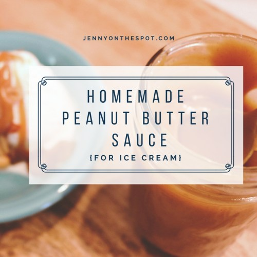 Homemade Peanut Butter Sauce for ice cream