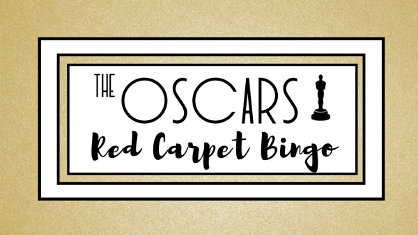 The Oscars Red Carpet BINGO (Free Download!)