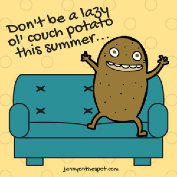 lazy ol' couch potato
