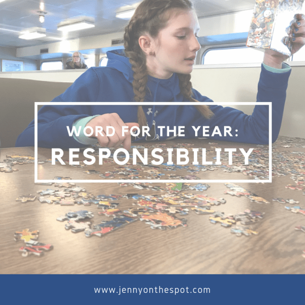 2018 Word of the Year: Responsibility | www.jennyonthespot.com
