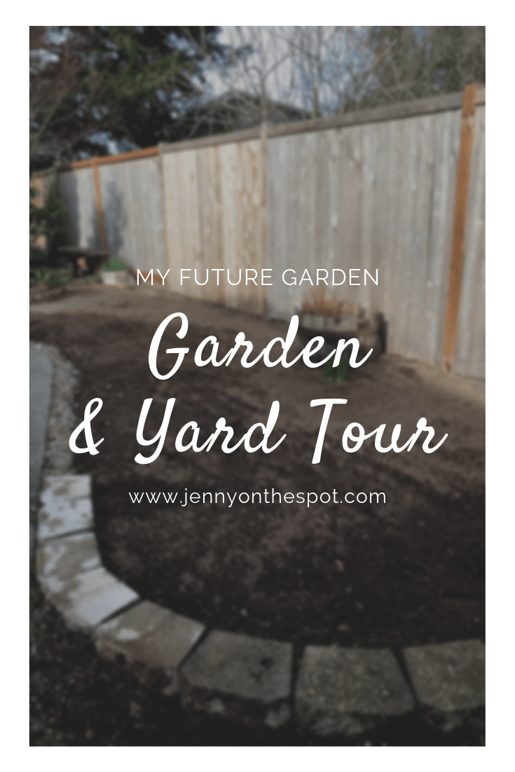 Garden and Yard Tour: My Future garden