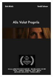 Alis Volat Propriis poster Script to Screen Competition winning script