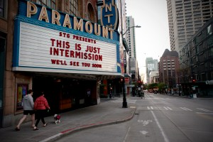 "Marquee of Seattle's Paramount Theatre, saying ""This is just intermission, we'll see you soon."""