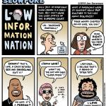 "This Week's Cartoon: ""Low-Information Nation"""