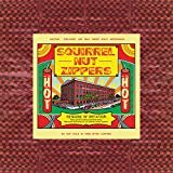 Hell (Remastered 2016)  Squirrel Nut Zippers